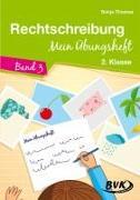 Rechtschreibung - Mein Übungsheft 03