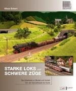 Starke Loks für schwere Züge