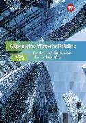 Allgemeine Wirtschaftslehre / Allgemeine Wirtschaftslehre für den Bankkaufmann/die Bankkauffrau