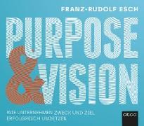 Purpose und Vision