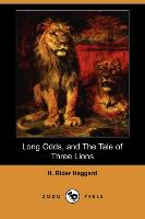 Long Odds, and The Tale of Three Lions (Dodo Press)