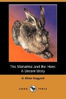 The Mahatma and the Hare: A Dream Story (Dodo Press)