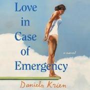 Love in Case of Emergency Lib/E