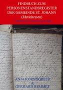 Findbuch zum Personenstandsregister der Gemeinde St. Johann / Rheinhessen