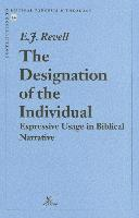 The Designation of the Individual Expressive Usage in Biblical Narrative: Expressive Usage in Biblical Narrative