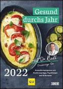 Gesund durchs Jahr mit Dr. Riedl Wochenkalender 2022 – Gesundheitsprogramm mit Ernährungswissen, Bewegungstipps und Rezepten – DIN A4 – Spiralbindung