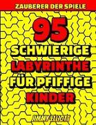 95 Schwierige Labyrinthe Für Pfiffige Kinder - Labyrinth Rätselbücher
