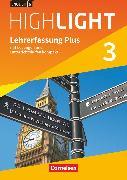 English G Highlight, Hauptschule, Band 3: 7. Schuljahr, Lehrerfassung Plus, Mit Lösungen und Unterrichtshilfen kompakt