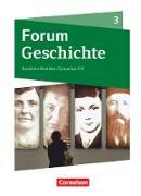 Forum Geschichte - Neue Ausgabe, Gymnasium Nordrhein-Westfalen, Band 3, Schülerbuch