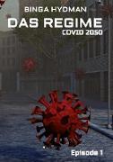 Das Regime - Covid 2050
