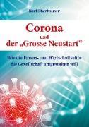 """Corona und der """"Grosse Neustart"""""""