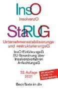 Insolvenzordnung (InsO) Unternehmensstabilisierungs- und -restrukturierungsgesetz (StaRUG)