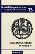 Zu den norddeutschen Heiligen im Mittelalter