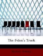 The Felon's Track