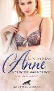 Anne - Ich weiß, was ich will | Erotischer Roman