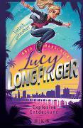 Lucy Longfinger – einfach unfassbar!: Explosive Entdeckung