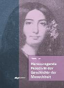 Herausragende Frauen in der Geschichte der Menschheit