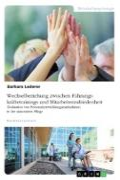 Wechselbeziehung zwischen Führungskräftetrainings und Mitarbeiterzufriedenheit. Evaluation von Personalentwicklungsmaßnahmen in der stationären Pflege
