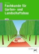 eBook inside: Buch und eBook Fachkunde für Garten- und Landschaftsbau