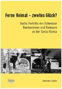 Ferne Heimat  zweites Glück? Sechs Porträts von Schweizer Rentnerinnen und Rentnern an der Costa Blanca