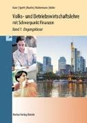 Volks- und Betriebswirtschaftslehre mit Schwerpunkt Finanzen für das berufliche Gymnasium (WG)