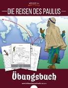 Die Reisen des Paulus - Übungsbuch
