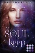 My Soul to Keep (»Shadow Wish«-Reihe 2)
