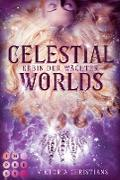 Celestial Worlds (Erbin der Wächter 2)