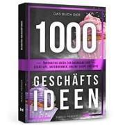 Das Buch der 1000 Geschäftsideen