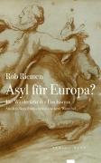 Asyl für Europa?