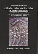 Jüdisches Leben und Überleben in Europa und Israel