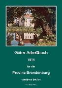 Güter-Adreßbuch für die Provinz Brandenburg, 1914