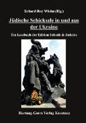 Jüdische Schicksale in und aus der Ukraine