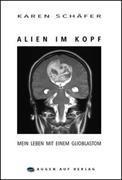 Alien im Kopf