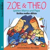 ZOE & THEO spielen Mama und Papa (D-Kurdisch)