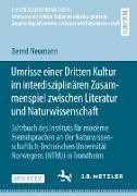 Umrisse einer Dritten Kultur im interdisziplinären Zusammenspiel zwischen Literatur und Naturwissenschaft