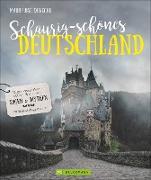 Schaurig-schönes Deutschland