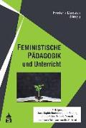 FEMINISTISCHE PÄDAGOGIK und Unterricht