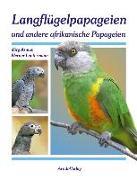 Langflügelpapageien und andere afrikanische Papageien