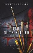 Der gute Killer