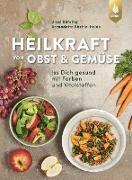 Heilkraft von Obst und Gemüse
