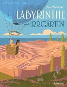 Das Buch der Labyrinthe und Irrgärten