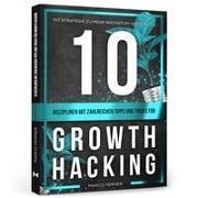 10 Disziplinen mit zahlreichen Tipps und Tricks für Growth Hacking