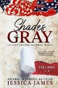 Shades of Gray: Complete Civil War Serial Trilogy: Complete Civil War Serial Trilogy