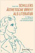 Schillers »Ästhetische Briefe« als Literatur