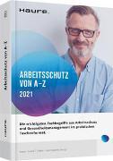 Arbeitsschutz von A-Z