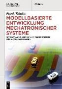 Modellbasierte Entwicklung Mechatronischer Systeme