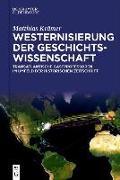 Westernisierung der Geschichtswissenschaft