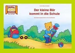 Kamishibai: Der kleine Bär kommt in die Schule