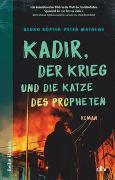 Kadir, der Krieg und die Katze des Propheten